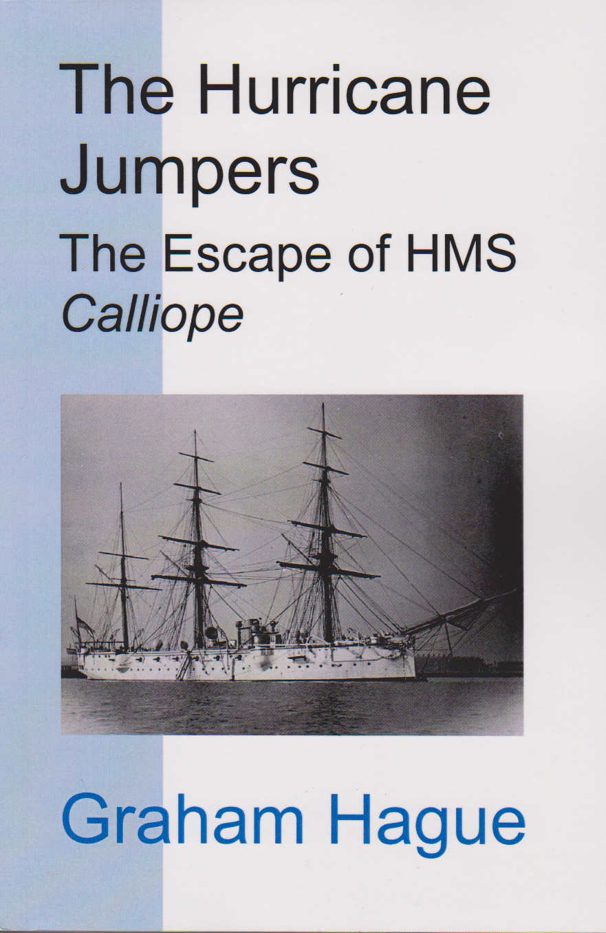 The Hurricane Jumpers - The Escape of HMS Calliope from the Hurricane at Samoa.